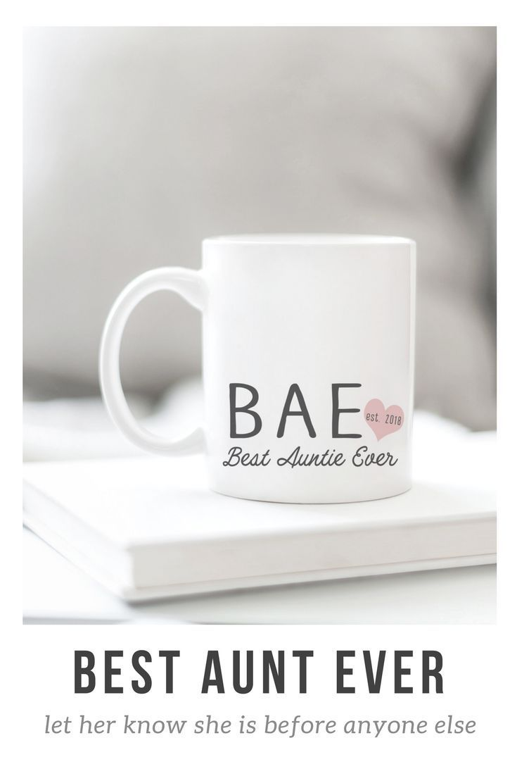 Bae best auntie ever mug best aunt ever aunt gifts