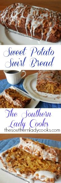 The Southern Lady Cooks Sweet Potato Swirl Bread