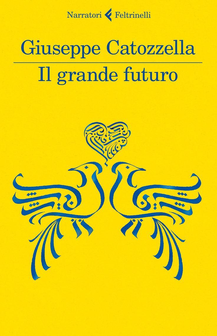 Il grande futuro, Giuseppe Catozzella