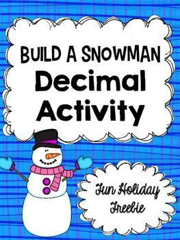 Build a Snowman: A Decimal Operation Craftivity Freebie for 4th, 5th, and 6th grade students in the classroom or at home!