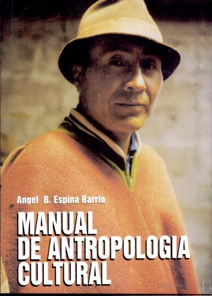 Angel Espina Barrio - Manual de Antropologia Cultural - Documents