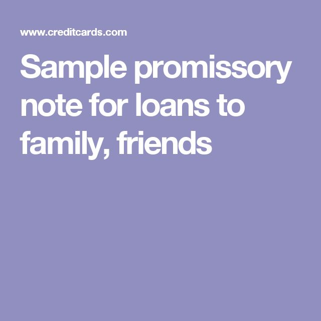 Sample promissory note for loans to family, friends