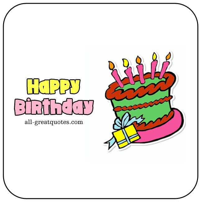 Happy Birthday - Free Animated Birthday Cards For Facebook | all-greatquotes.com #HappyBirthday #Birthday Wishes