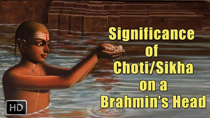 Why Do Indian Brahmins Keep A Shikha Or A Choti - Significance of a Chot...