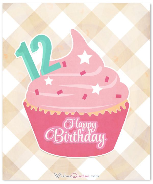 Happy 12th Birthday Wishes For 12-Year-Old Boy Or Girl
