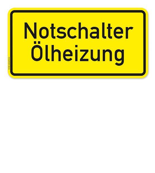 Textschild Notschalter Ölheizung #oelheizung