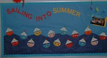 """""""Sailing into Summer"""": End of the year bulletin board, could be used to tie into children's literature or to teach ocean/boating related vocab."""