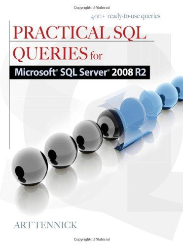 Practical SQL Queries for Microsoft SQL Server 2008 R2 book cover