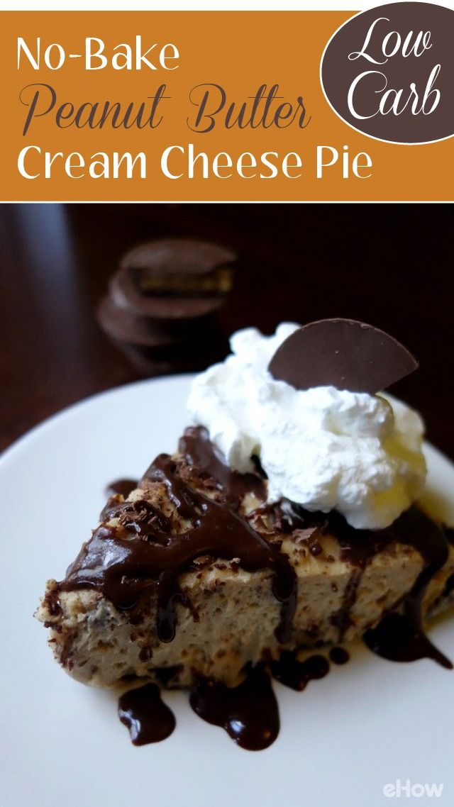 No Bake Peanut Butter Cream Cheese Pie Low Carb