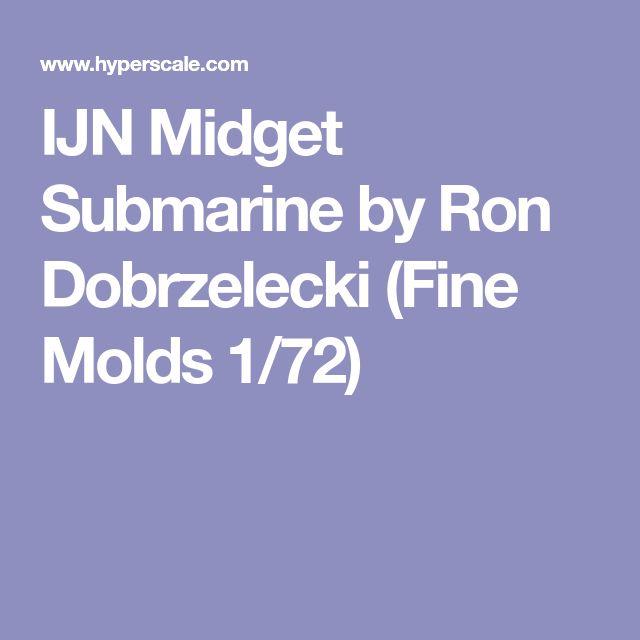 IJN Midget Submarine by Ron Dobrzelecki (Fine Molds 1/72)