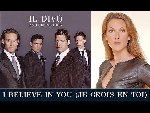 "Il #Divo - #Celine #Dion ""I believe in you (Je crois en toi)"""
