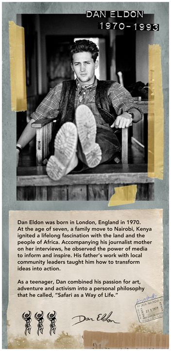 Dan Eldon (1970 - 1993) Young photojournalist and artist, killed along with other colleagues by an enraged mob in Mogadishu, Somalia when they went to cover a story.