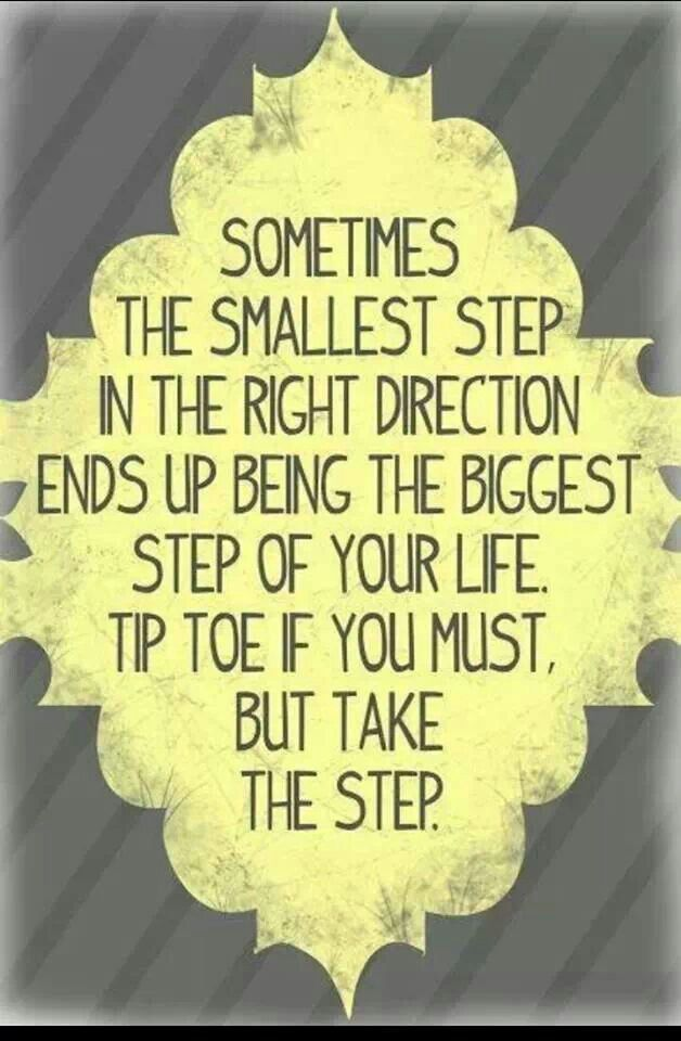 Taking Steps: Taking That First Step Is Always The Hardest, But Once You