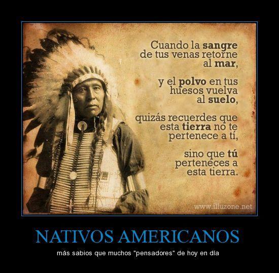 NATIVOS AMERICANOS - más sabios que muchos