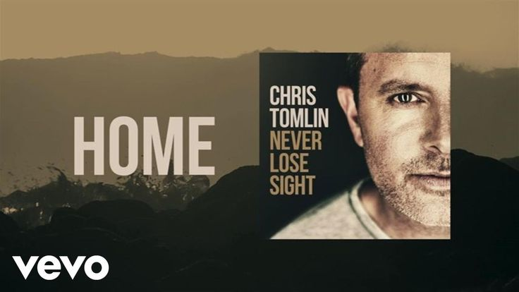 Chris Tomlin - Home (Lyric Video) -- Love the song and the hexies