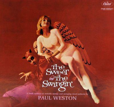 Paul Weston - The Sweet and the Swingin', 1960.