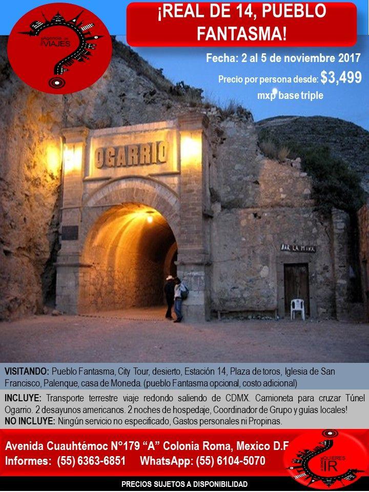 ¡REAL DE 14, PUEBLO FANTASMA!  Llámanos al 6363-6851 escríbenos al correo: buzon@romaagenciadeviajes.com o Visitamos en: Avenida Cuauhtemoc 179 A Colonia Roma CDMX de Lunes a Viernes de 10 am a 19 hrs y sábados y domingos de 11 hrs a 15 hrs (Cerramos puentes y días festivos) También puedes visitar la pagina web: www.romaagenciadeviajes.com donde pulsando el botón de BOLETOS podrás reservar en linea las 24 hrs del día Boletos Aéreos, Hoteles y Paquetes y aprovechar los meses sin intereses