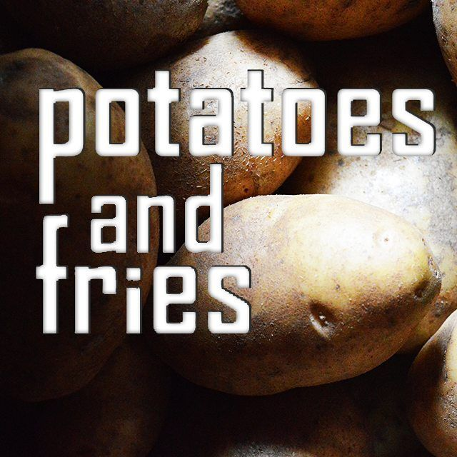 potatoes.and.fries  Potatoes and Fries!!!   #potato #food #potatoesandfries #pandf #vegetable #eat #fries #frenchfries #snack