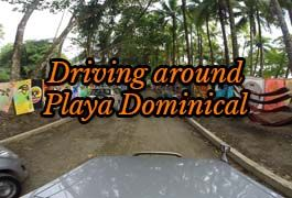Driving in Playa Dominical, Costa Rica