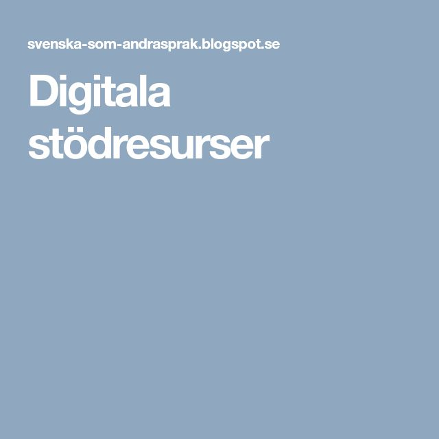 Digitala stödresurser