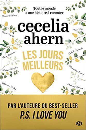 Amazon.fr - Les Jours meilleurs - Cecelia Ahern - Livres