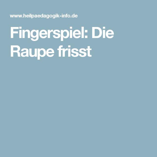 Fingerspiel: Die Raupe frisst