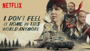 Full I Don't Feel at Home in This World Anymore (2017) Movie Online | Download I Don't Feel at Home in This World Anymore Full Movie