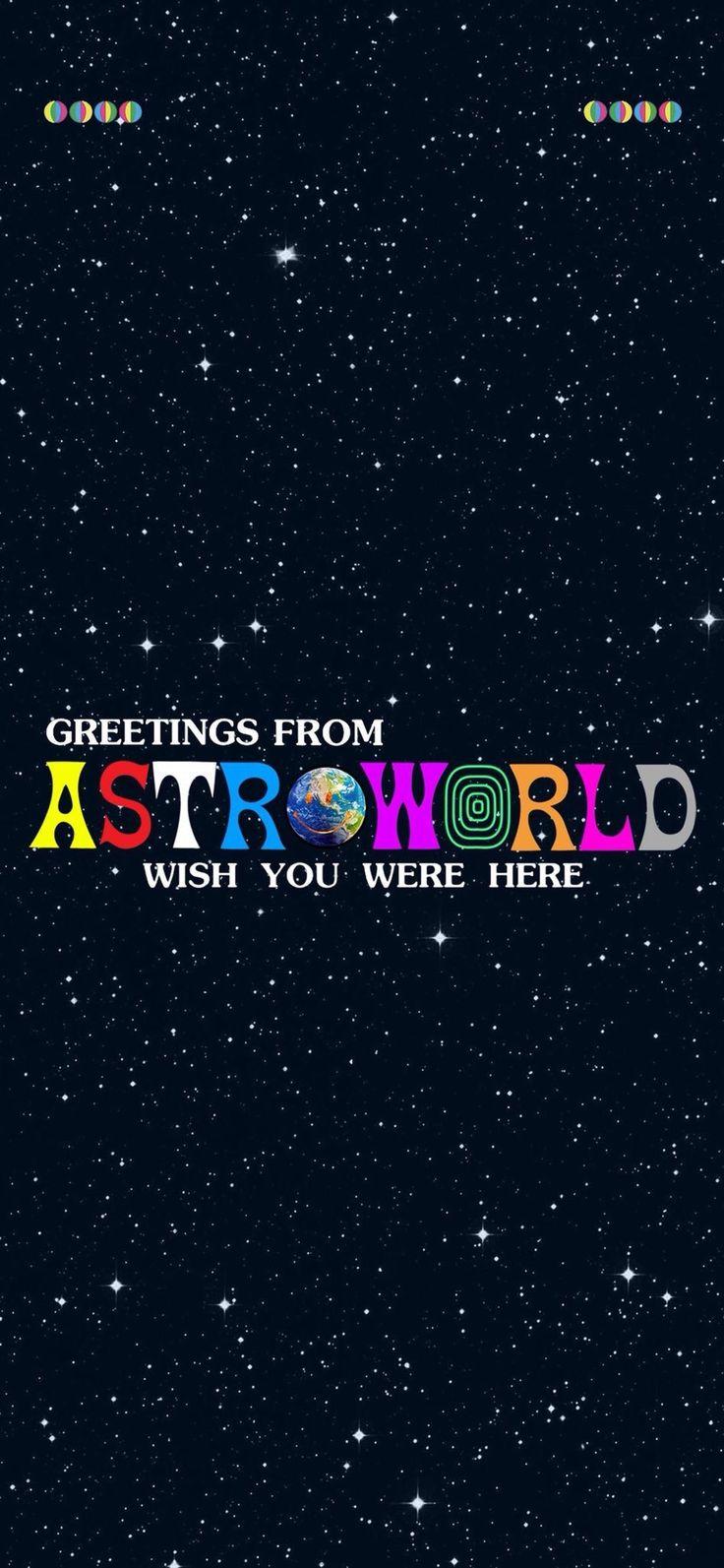 astroworld travisscottwallpapers iphonewallpaper