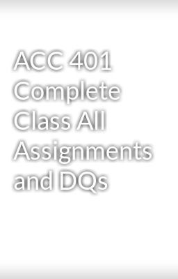 acc 564 all homework chapters and quizzes
