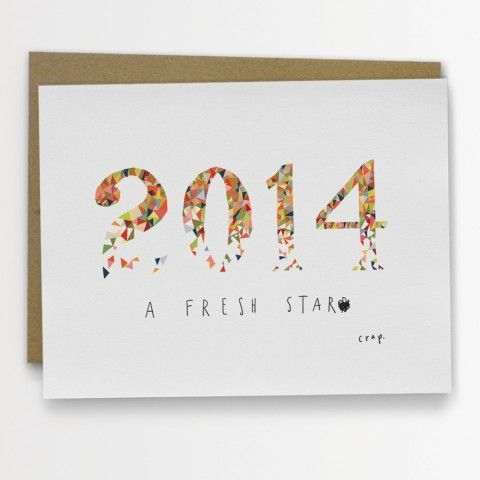 """Aah. A new year. A blank slate. A clean start. Until we all F it up, which inevitably happens on, like, January 3rd. This card is blank inside. It is A2 size (4.25"""" x 5.5"""") and is professionally offset printed onto heavyweight matte stock. Comes with a kraft envelope. It is shipped in a clear cello sleeve, together with its envelope, packaged in a sturdy cardboard mailer for protection."""