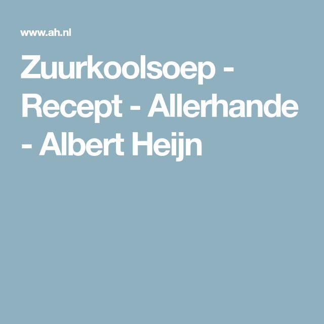 Zuurkoolsoep - Recept - Allerhande - Albert Heijn