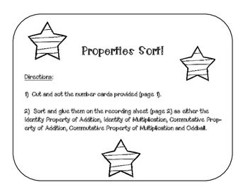 """I created this activity for 3rd graders to practice sorting examples of all of the different properties of addition and multiplication.  This sort includes examples of the Identity Property of Addition, Identity Property of Multiplication, Commutative Property of Addition, Commutative Property of Multiplication and an """"Oddball"""" category, which contains non-examples of the properties."""