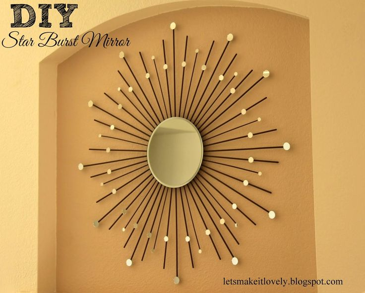 Mirror Decorating Ideas best 25+ starburst mirror ideas on pinterest | sun mirror