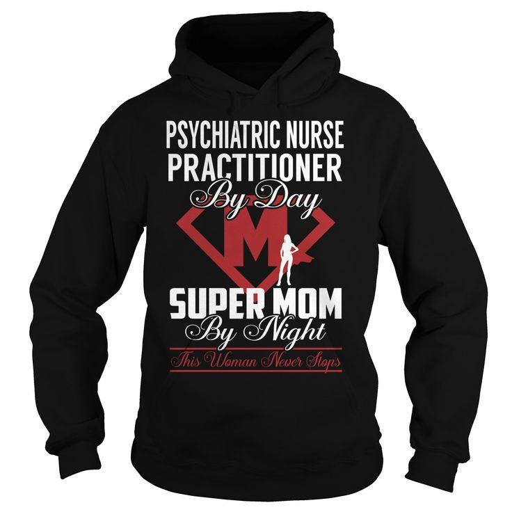 nurse practitioner cover letter%0A Psychiatric Nurse Practitioner Super Mom Job Title TShirt