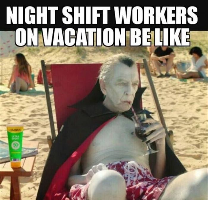 Image result for night shift nurse on vacation be like