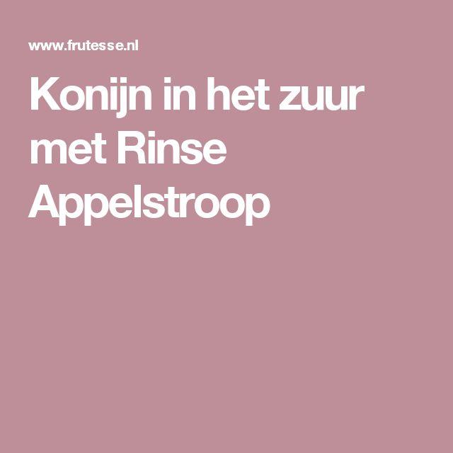 Konijn in het zuur met Rinse Appelstroop