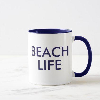 Beach Life Mug in Blue Navy - holidays diy custom design cyo holiday family