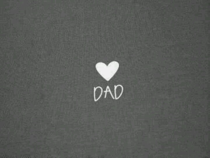 Dad ♥ R.I.P.
