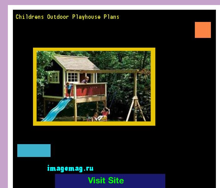 Childrens Outdoor Playhouse Plans 165620 - The Best Image Search