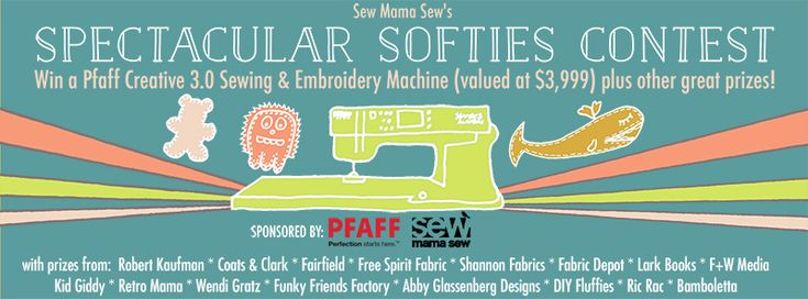 Spectacular Softies Contest Rules and Prizes | Sew Mama Sew | Outstanding sewing, quilting, and needlework tutorials since 2005.