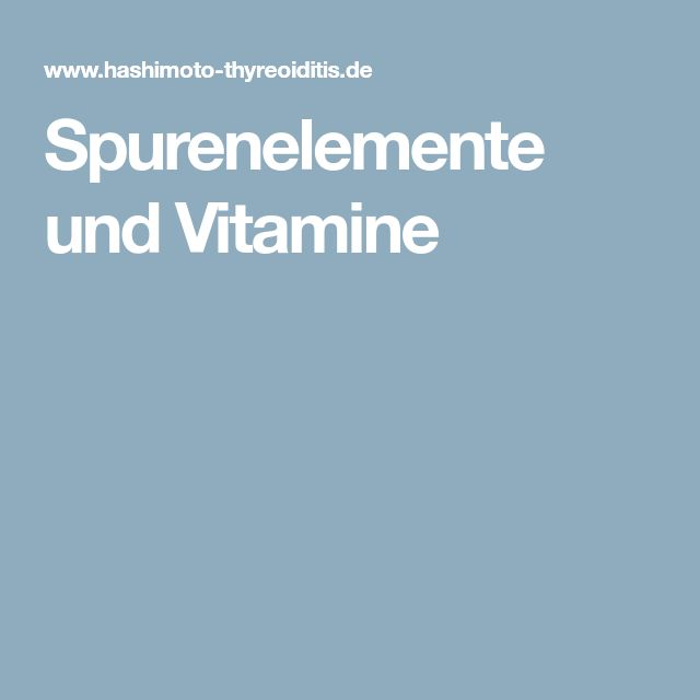 Spurenelemente und Vitamine