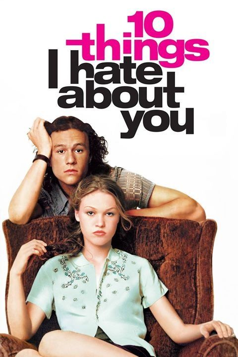 10 Things I Hate About You not bad for a chick flick loved Heath Ledger in this