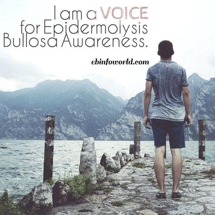 I am a VOICE for Epidermolysis Bullosa Awareness ebinfoworld.com