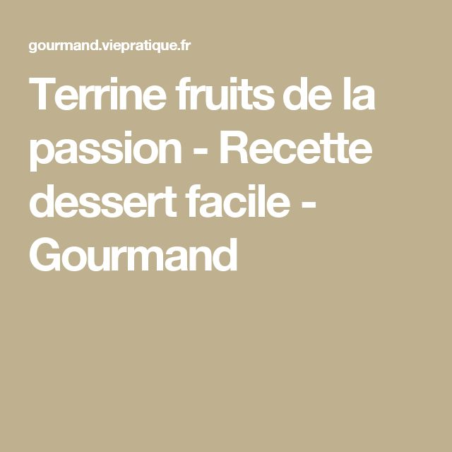 Terrine fruits 