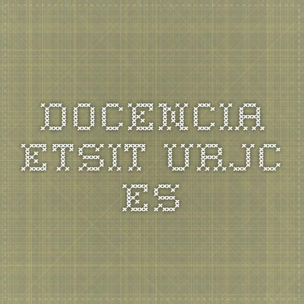 docencia.etsit.urjc.es