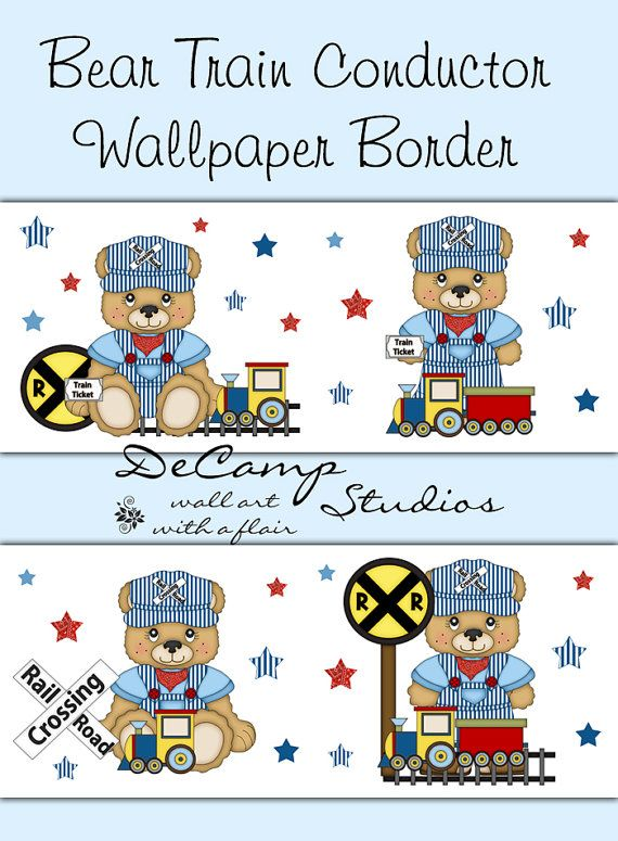 Teddy Bear Train Conductor Wallpaper Border Wall Decals