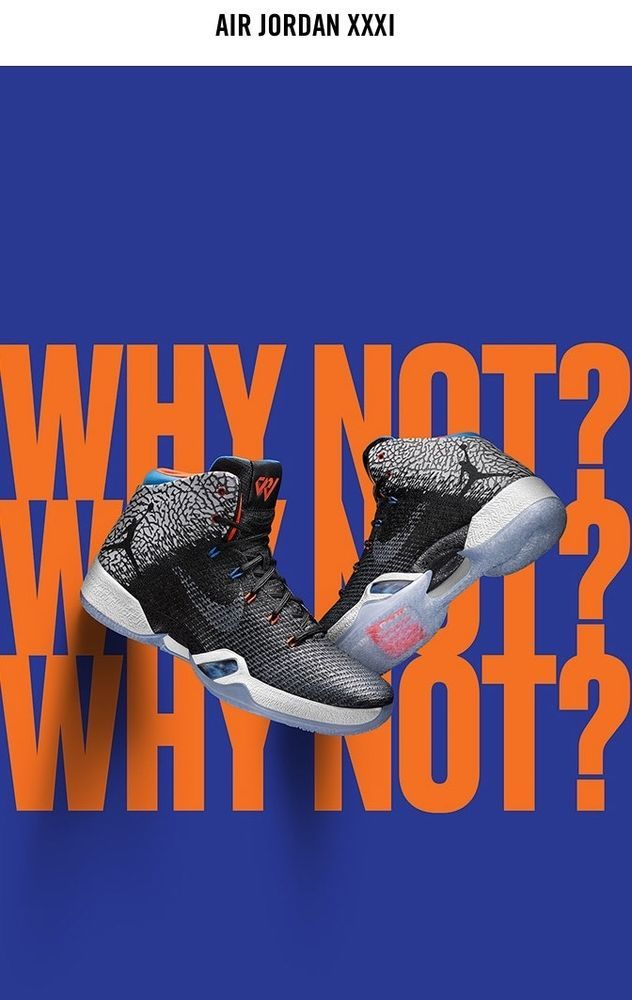 The Air Jordan XXXI 'Why Not?'. The exclusive design displays elements from Westbrook's 2013 Air Jordan III PE over an Air Jordan XXXI constructed specifically for his game. All together, the Air Jordan XXXI celebrates Westbrook's milestone season in fitting fashion. | eBay!