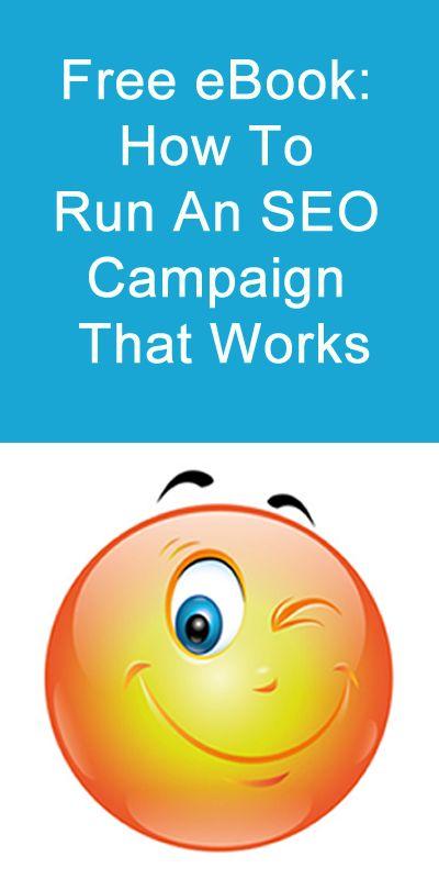 Free eBook: How To Run An SEO Campaign That Works. #Free #SEO #eBook #DigitalMarketing