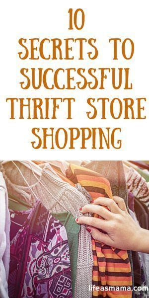 10 Secrets To Successful Thrift Store Shopping
