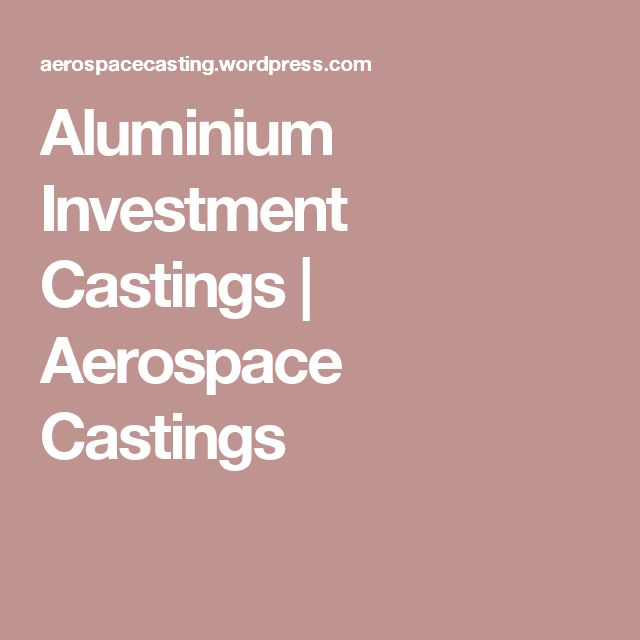 Aluminium Investment Castings | Aerospace Castings